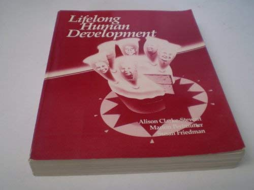 Lifelong Human Development: Clarke-stewart, Alison &
