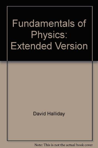 9780471610618: Fundamentals of Physics: Extended Version