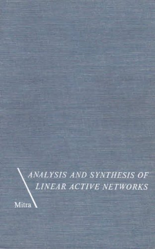 Analysis and Synthesis of Linear Active Networks: Mitra, S. K.