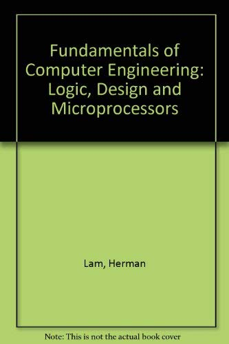 9780471612322: Fundamentals of Computer Engineering: Logic, Design and Microprocessors