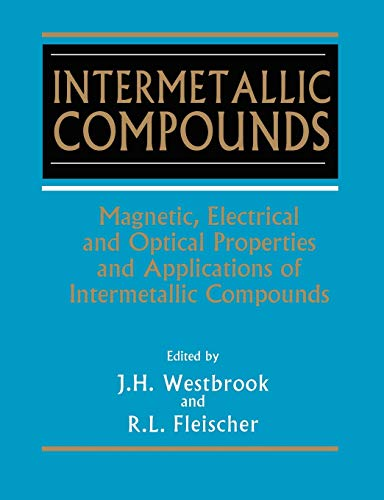 Intermetallic Compounds: Magnetic, Electrical and Optical Properties and Applications of ...