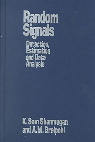 9780471612742: Random Signals: Detection, Estimation and Data Analysis
