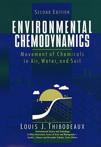 Environmental Chemodynamics: Movement of Chemicals in Air,: Thibodeaux, Louis J.