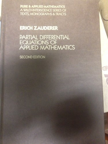 9780471612988: Partial Differential Equations of Applied Mathematics (Pure and Applied Mathematics: A Wiley Series of Texts, Monographs and Tracts)
