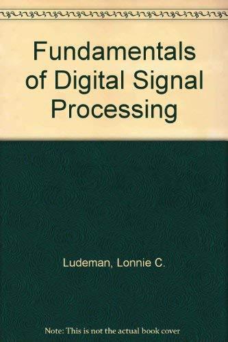 9780471613060: Fundamentals of Digital Signal Processing