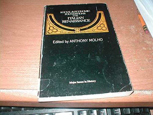9780471613114: Social and Economic Foundations of the Italian Renaissance (Major Issues in History)