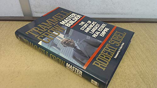 9780471613268: Trammell Crow, Master Builder: The Story of America's Largest Real Estate Empire