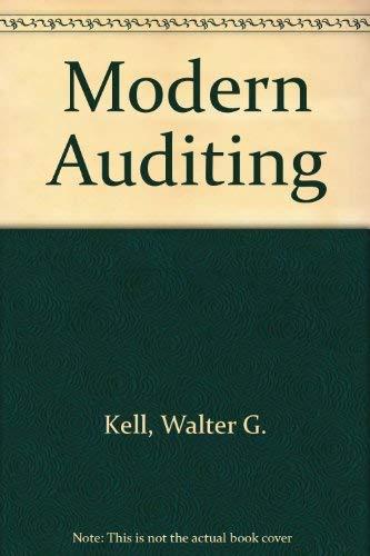 99c2bd2eb3b Modern Auditing by Kell, Walter G., Ziegler, Richard E., Boynton ...