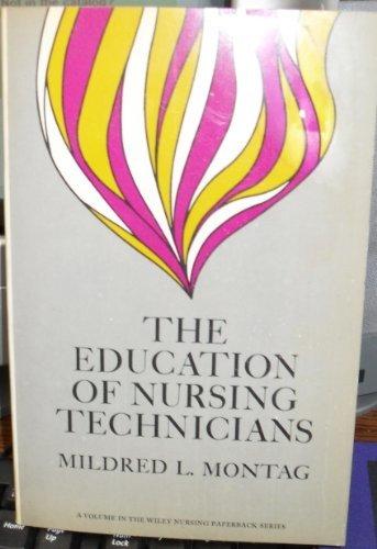 9780471613404: Education of Nursing Technicians (Wiley paperback nursing series)