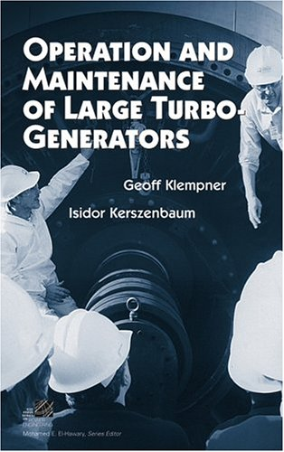 9780471614470: Operation and Maintenance of Large Turbo-Generators (IEEE Press Series on Power Engineering)