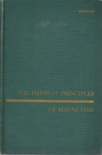 9780471615903: The Physical Principles of Magnetism (Wiley Series on the Science and Technology of Materials)