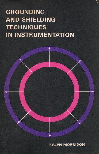 Grounding and Shielding Techniques in Instrumentation: Morrison