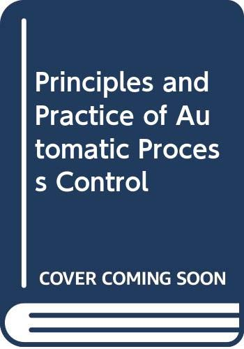 9780471616337: Principles and Practice of Automatic Process Control
