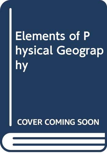 9780471616474: Elements of Physical Geography