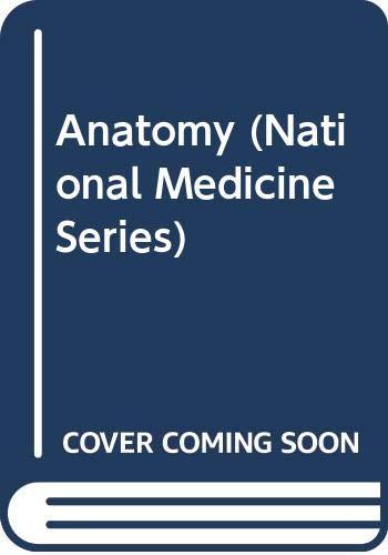 9780471616665: Anatomy (National Medicine Series)