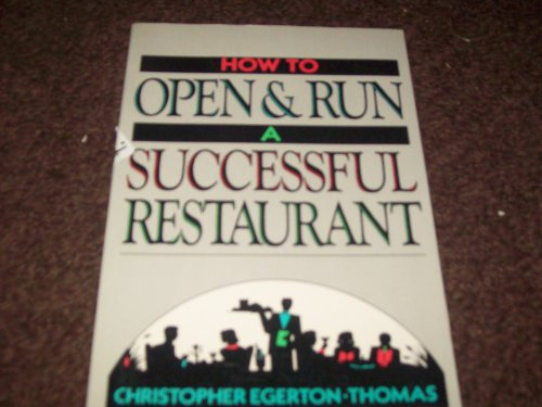 9780471616818: How to Open and Run a Successful Restaurant