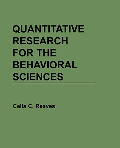 9780471616832: Quantitative Research for the Behavioral Sciences
