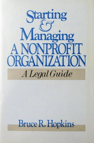 9780471617112: Starting and Managing a Nonprofit Organization: A Legal Guide