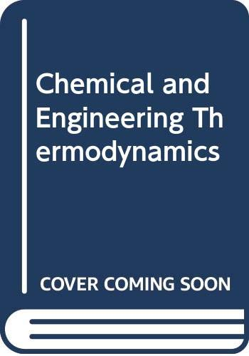 9780471617211: Chemical and Engineering Thermodynamics
