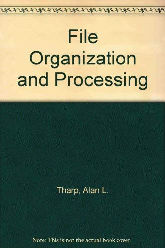 9780471617662: File Organization and Processing