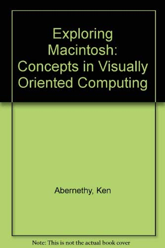 9780471617723: Exploring Macintosh: Concepts in Visually Oriented Computing