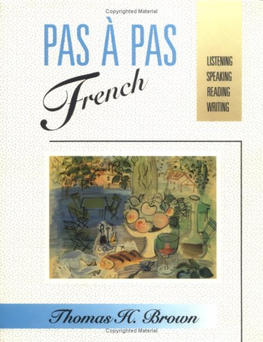 9780471617730: Pas à Pas French: Listening, Speaking, Reading, Writing