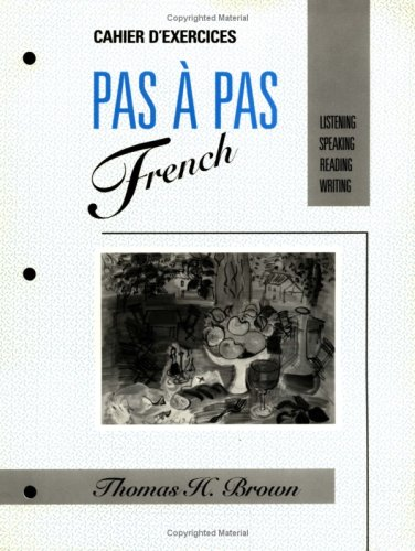 9780471617747: PAS À PAS FRENCH: Listening, Speaking, Reading, Writing