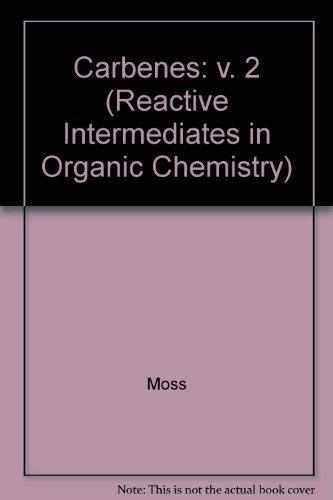 Carbenes Vol 2: Moss, Robert A. , Jones, Maitland