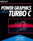 9780471619093: Power Graphics Using Turbo C