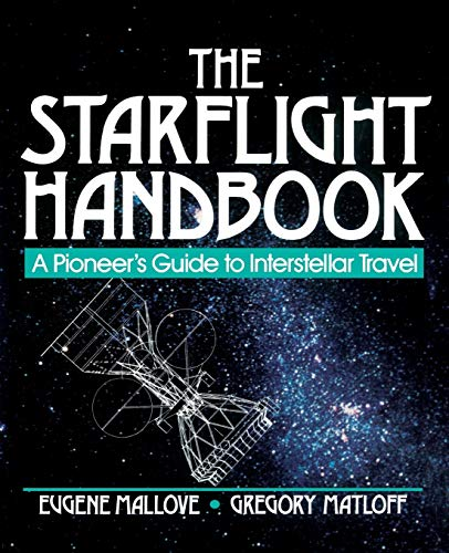 9780471619123: The Starflight Handbook: A Pioneer's Guide to Interstellar Travel