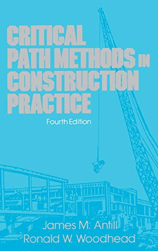 9780471620570: Critical Path Methods in Construction Practice