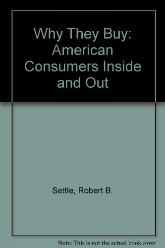 9780471621270: Why They Buy: American Consumers Inside and Out