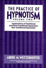9780471621683: Applications of Traditional and Semi-Traditional Hypnotism. Non-Traditional Hypnotism, Volume 2, The Practice of Hypnotism