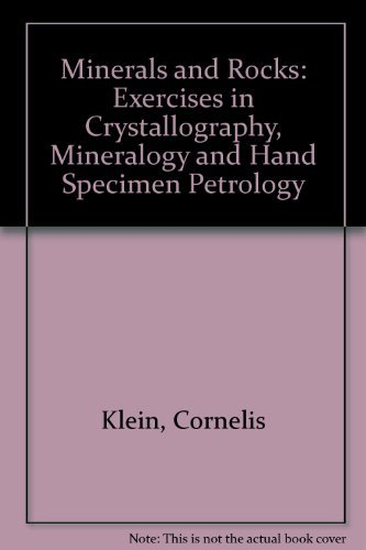 9780471622079: Minerals and Rocks: Exercises in Crystallography, Mineralogy and Hand Specimen Petrology