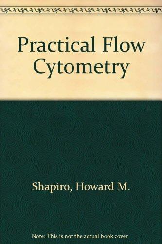 9780471622284: Practical Flow Cytometry
