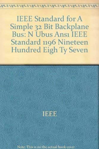 9780471622833: IEEE Standard for Simple 32 Bit Backplane Bus: Nubus