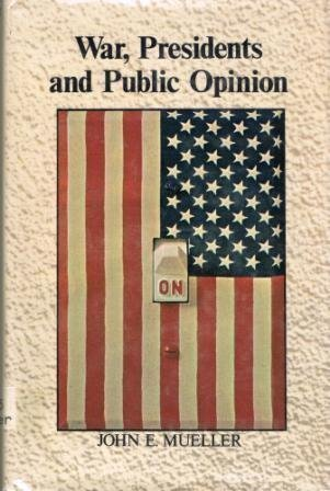 9780471622994: War, Presidents and Public Opinion