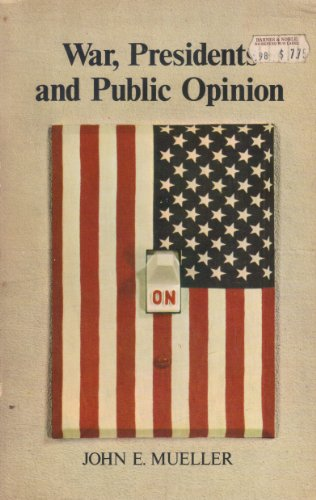 9780471623007: War, Presidents and Public Opinion