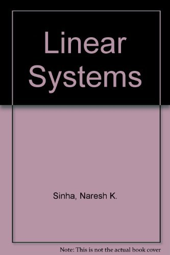 Linear Systems: Sinha, Naresh K.