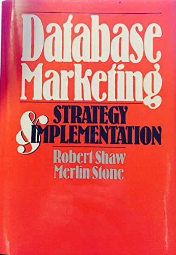 9780471623458: Database Marketing: Strategy and Implementation