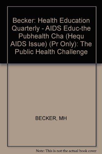 AIDS Education the Public Health Challenge: Karolyn Siegel
