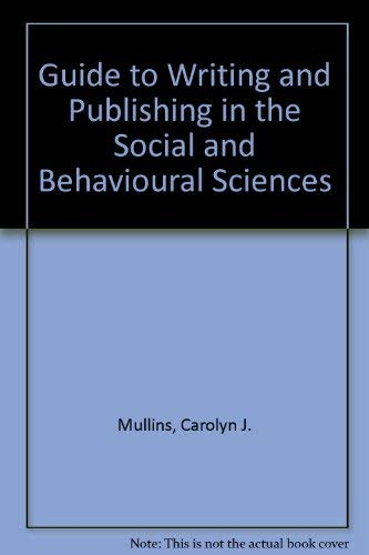 9780471624202: Guide to Writing and Publishing in the Social and Behavioural Sciences