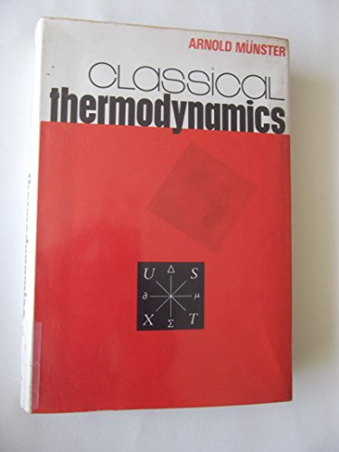 9780471624301: Classical Thermodynamics
