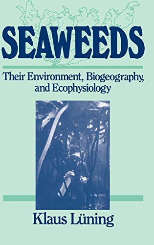 9780471624349: Seaweed Biogeography: Their Environment, Biogeography and Ecophysiology