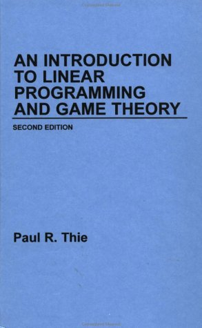 9780471624882: An Introduction to Linear Programming and Game Theory