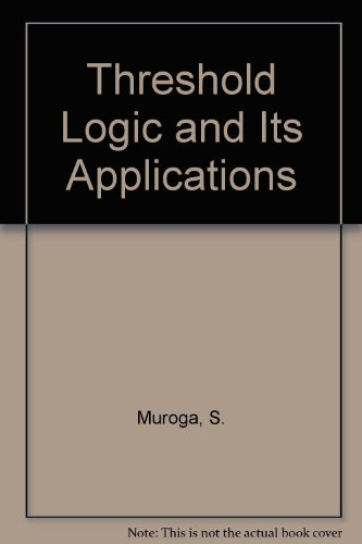 9780471625308: Threshold Logic and Its Applications