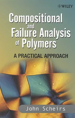 9780471625346: Compositional and Failure Analysis of Polymers: A Practical Approach