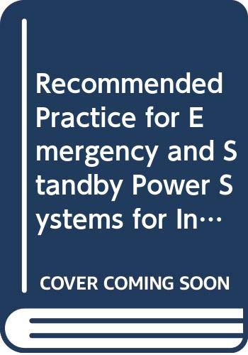 Recommended Practice for Emergency and Standby Power: Institute of Electrical