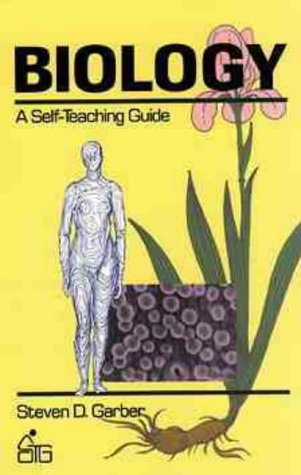 9780471625810: Biology: A Self-teaching Guide (Wiley Self–Teaching Guides)