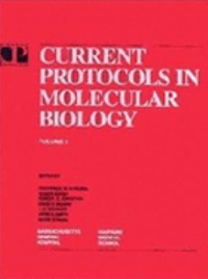 Current Protocols in Molecular Biology, by Ausubel: Ausubel, Frederick M.
